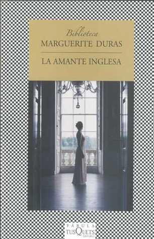 La Amante Inglesa by Marguerite Duras