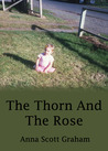 The Thorn And The Rose