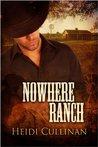 Nowhere Ranch by Heidi Cullinan