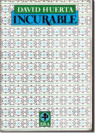 Incurable by David Huerta