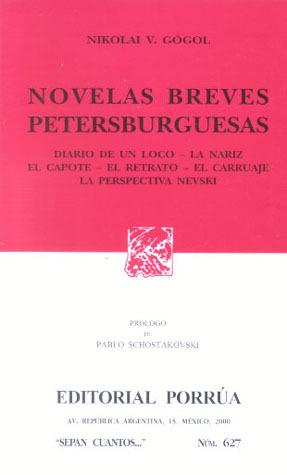 Novelas Breves Petersburguesas. (Sepan Cuantos, #627)