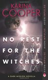 No Rest for the Witches (Dark Mission Novella #2.5)