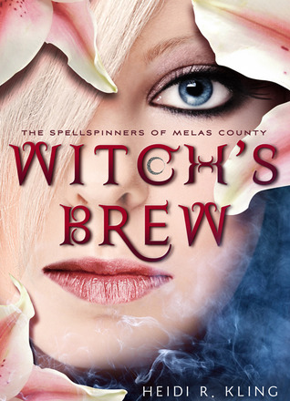Witchs Brew(The Spellspinners of Melas County 1)
