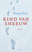 Kind van Sneeuw by Eowyn Ivey