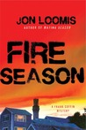 Fire Season (Frank Coffin Mysteries, #3)