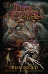 Jim Henson's The Dark Crystal: Creation Myths, Volume 1