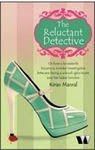 The Reluctant Detective by Kiran Manral