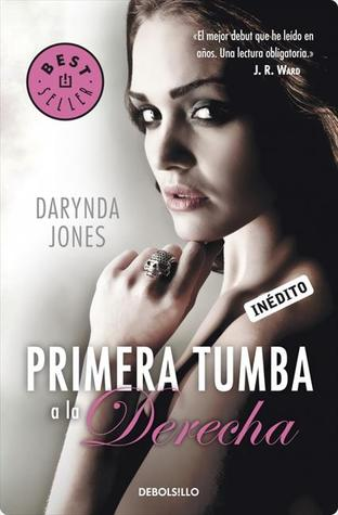 Primera tumba a la derecha by Darynda Jones
