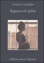 Ragionevoli dubbi by Gianrico Carofiglio