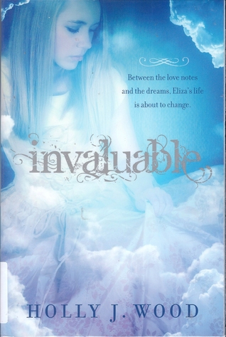 Invaluable by Holly J. Wood
