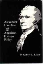 Alexander Hamilton and American Foreign Policy