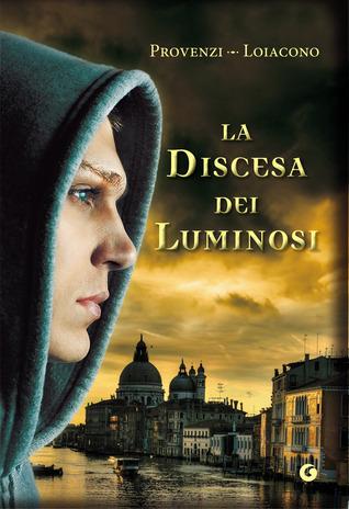 La discesa dei luminosi by Ilenia Provenzi