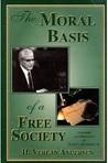 The Moral Basis of a Free Society