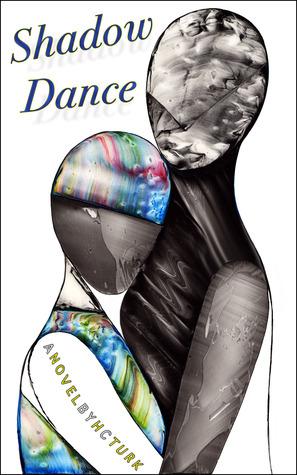 Shadow Dance by H.C. Turk