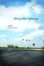 Along These Highways by Rene S Pérez