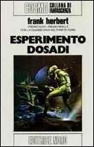 Ebook Esperimento Dosadi by Frank Herbert PDF!