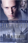 Sins of the Father (Angel and the Assassin, #3)