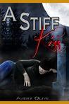 A Stiff Kiss