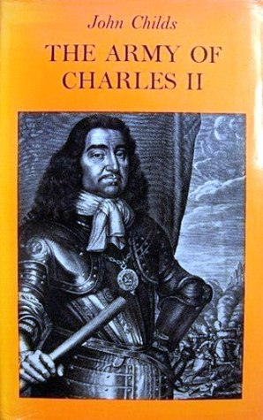 The Army of Charles II by John Childs