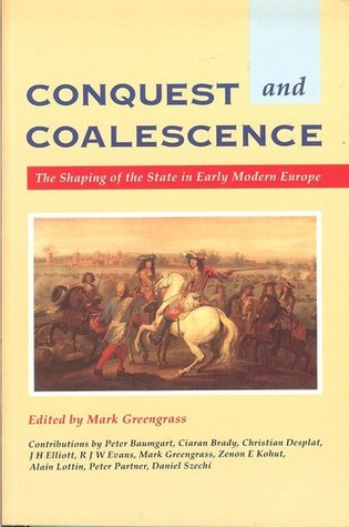conquest-and-coalescence-the-shaping-of-the-state-in-early-modern-europe