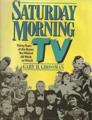 Saturday Morning TV by Gary Grossman