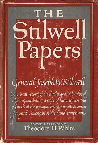 The Stilwell Papers, White, Theodore H.
