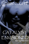 Catalyst Envisioned (City of Sirus Book 1)