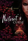 Neferet's Curse by P.C. Cast