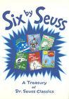 Six by Seuss: A Treasury of Dr. Seuss Classics