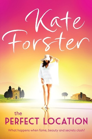 The Perfect Location by Kate Forster