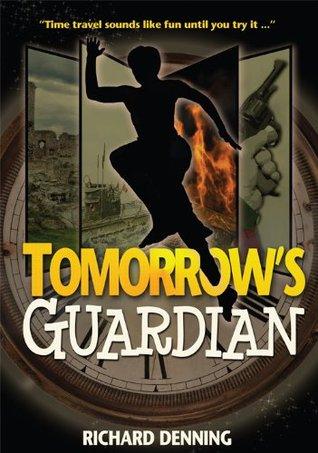 Tomorrows Guardian (Hourglass Institute, #1)