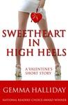 Sweetheart in High Heels by Gemma Halliday