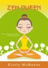 Zen Queen by Kirsty McManus