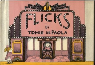 Flicks by Tomie dePaola
