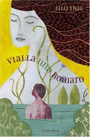 Vialla und Romaro