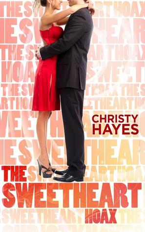 The Sweetheart Hoax by Christy Hayes
