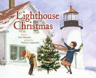 Lighthouse Christmas by Toni Buzzeo