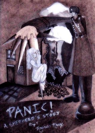 Panic! A Shepherd's Story by Rosca Marx