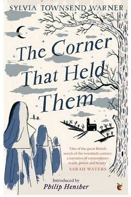 The Corner That Held Them by Sylvia Townsend Warner