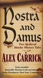 Nostra and Damus (Medieval Series)