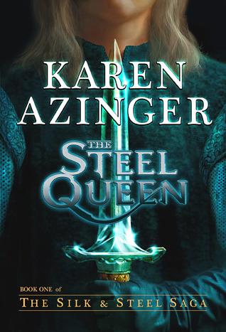 The Steel Queen by Karen Azinger