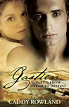 Gastien: From Dream To Destiny (Gastien, #2)