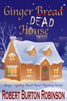 Ginger Dead House (Ginger Lightley Mystery #2)