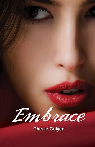 Embrace (Embrace, #1)