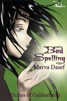 Bad Spelling (Witches of Galdorheim, #1)