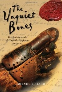The Unquiet Bones by Melvin R. Starr