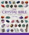 Download The Crystal Bible: A Definitive Guide to Crystals