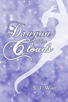Dragon of the Clouds (Dragon Aster Trilogy, #0.5)