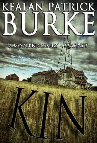 KIN by Kealan Patrick Burke