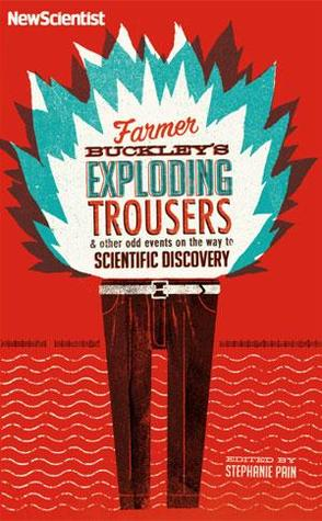 Farmer Buckley's Exploding Trousers & Other Odd Events on the... by Stephanie Pain